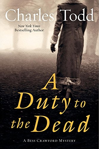 9780061933844: A Duty to the Dead: A Bess Crawford Mystery (Bess Crawford Mysteries)