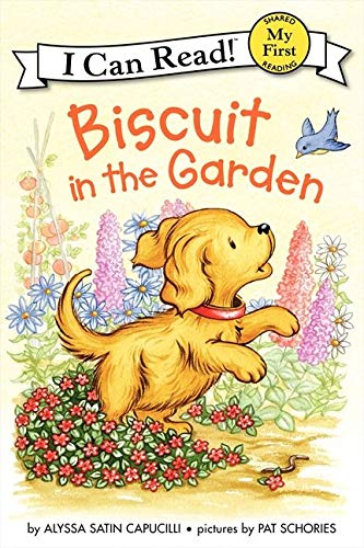 9780061935053: Biscuit in the Garden (My First I Can Read Biscuit - Level Pre1 (Hardback))