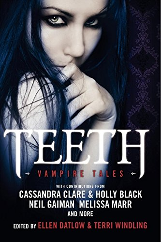 9780061935145: Teeth: Vampire Tales