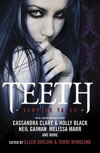 9780061935152: Teeth: Vampire Tales