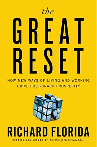 9780061937194: The Great Reset: How New Ways of Living and Working Drive Post-Crash Prosperity