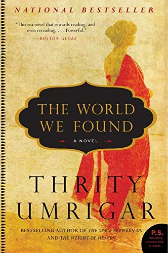 9780061938351: The World We Found: A Novel