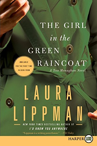 The Girl in the Green Raincoat (Tess Monaghan) (9780061938566) by Laura Lippman