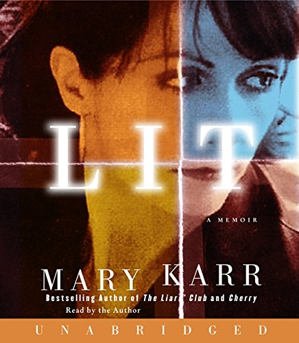 Lit: A Memoir (0061939005) by Mary Karr