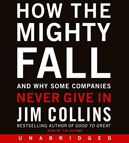 9780061939235: How the Mighty Fall CD: And Why Some Companies Never Give In