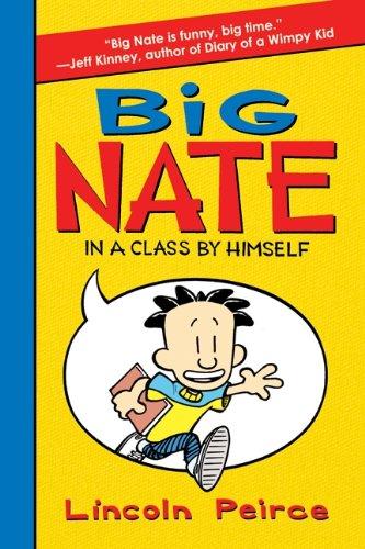9780061944345: Big Nate: In a Class by Himself (Big Nate (Harper Collins))