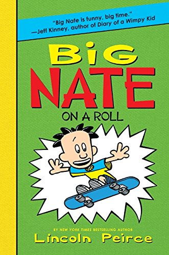 9780061944390: Big Nate on a Roll