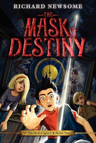 9780061944956: The Mask of Destiny (Archer Legacy)