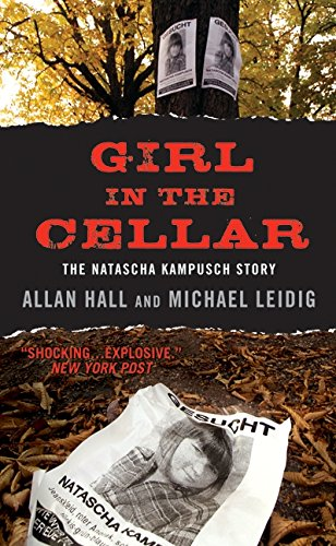 9780061945298: Girl in the Cellar: The Natascha Kampusch Story