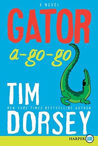 9780061945670: Gator A-Go-Go: A Novel (Serge Storms)