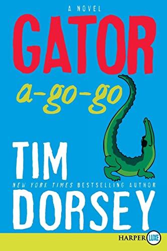 9780061945670: Gator A-Go-Go LP: A Novel (Serge Storms)