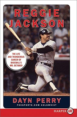 9780061945717: Reggie Jackson: The Life and Thunderous career of Baseball's Mr. October