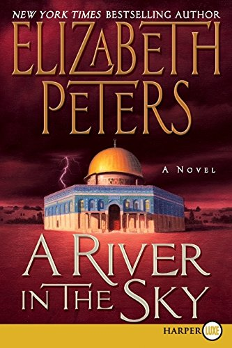 9780061945731: A River in the Sky (Amelia Peabody Series)