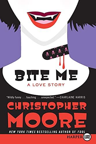9780061945762: Bite Me: A Love Story