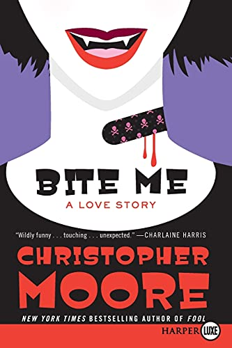 9780061945762: Bite Me: A Love Story (Bloodsucking Fiends)