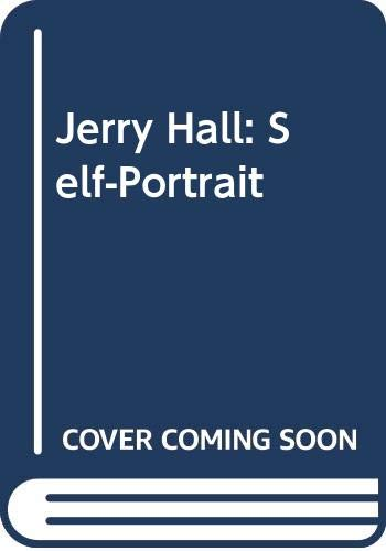 9780061946059: Jerry Hall: Self-portrait