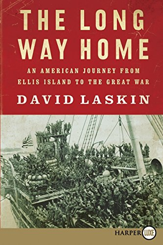 9780061946202: The Long Way Home: An American Journey from Ellis Island to the Great War
