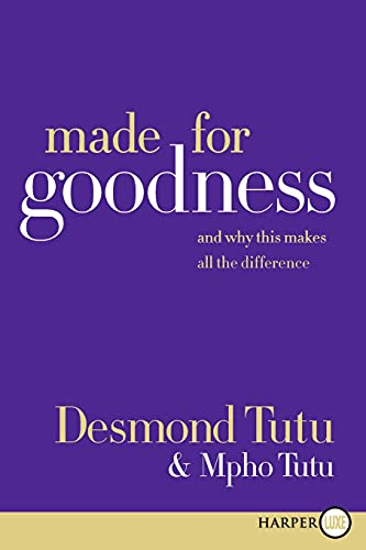 9780061946257: Made for Goodness: And Why This Makes All the Difference
