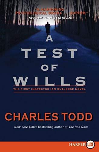 9780061946271: A Test of Wills LP (Inspector Ian Rutledge)