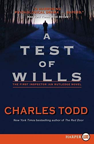 9780061946271: A Test of Wills LP (Inspector Ian Rutledge Mysteries)