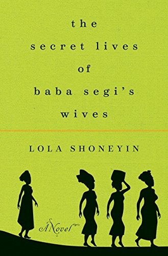 9780061946370: The Secret Lives of Baba Segi's Wives