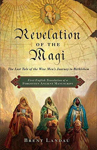 9780061947032: Revelation of the Magi: The Lost Tale of the Wise Men's Journey to Bethlehem