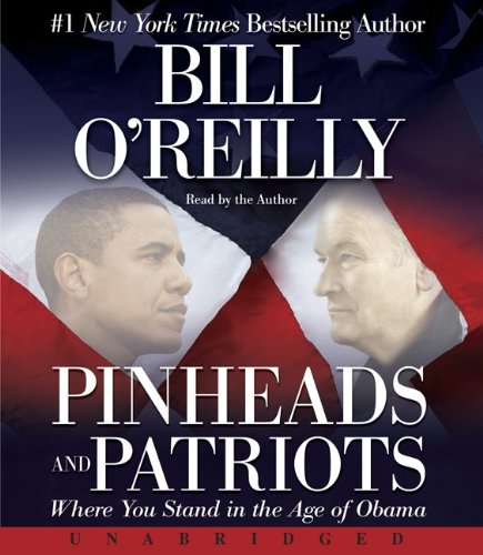 9780061950742: Pinheads and Patriots: Where You Stand in the Age of Obama