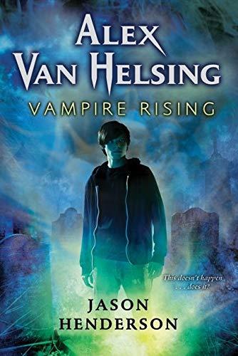 9780061950995: Vampire Rising (Alex Van Helsing)