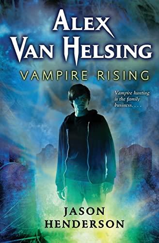 9780061951008: Alex Van Helsing: Vampire Rising