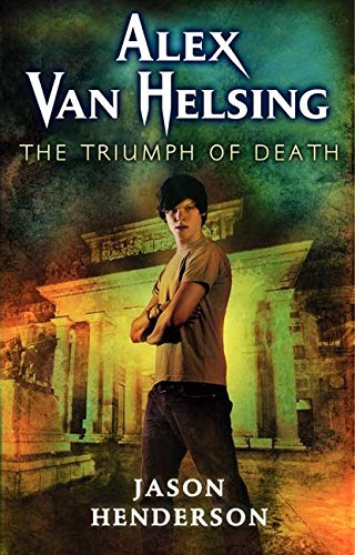 9780061951039: Alex Van Helsing: The Triumph of Death