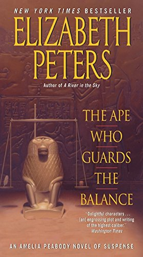 9780061951633: The Ape Who Guards the Balance: An Amelia Peabody Novel of Suspense