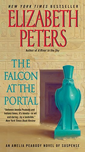 9780061951640: The Falcon at the Portal: An Amelia Peabody Novel of Suspense (Amelia Peabody Series)