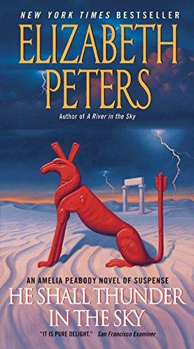 9780061951657: He Shall Thunder in the Sky: An Amelia Peabody Novel of Suspense (Amelia Peabody Series)