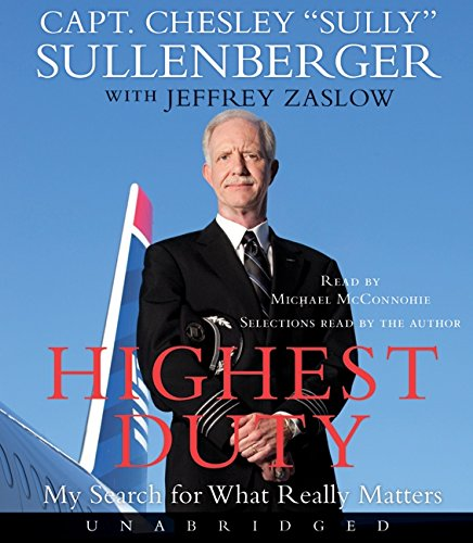 9780061953255: Highest Duty CD: My Search for What Really Matters