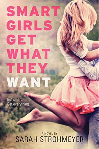 9780061953415: Smart Girls Get What They Want