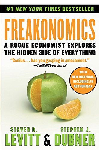 9780061956270: Freakonomics: A Rogue Economist Explores the Hidden Side of Everything