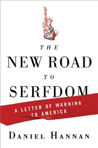 9780061956935: The New Road to Serfdom: A Letter of Warning to America