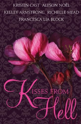 Kisses from Hell: Kristin Cast; Alyson