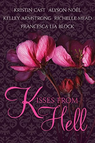 9780061956973: Kisses from Hell