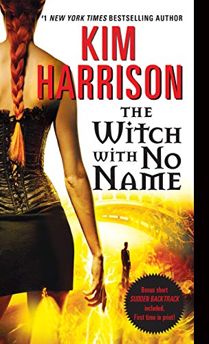 9780061957963: The Witch with No Name (Hollows)