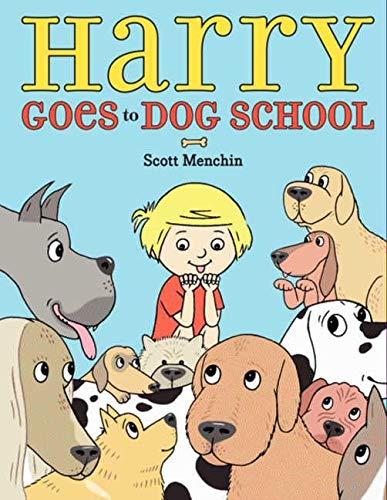 9780061958014: Harry Goes to Dog School