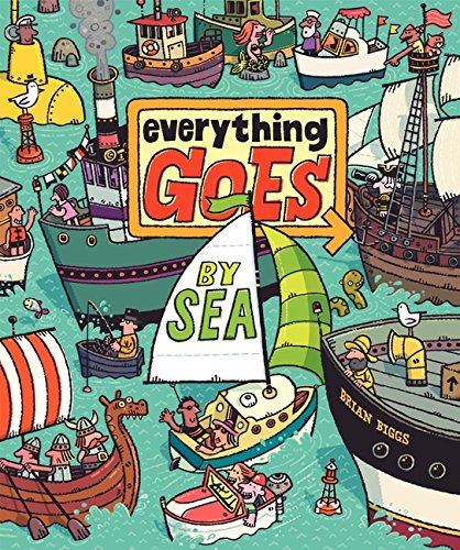 9780061958113: Everything Goes: By Sea