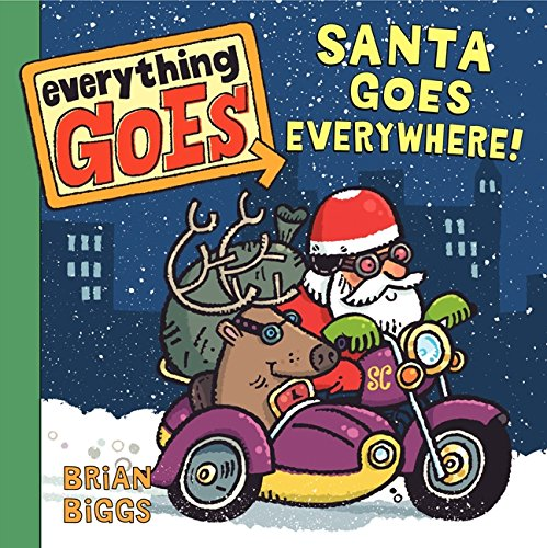 9780061958175: Everything Goes: Santa Goes Everywhere!