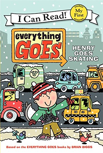 9780061958205: Everything Goes: Henry Goes Skating (My First I Can Read)