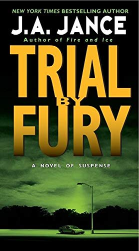 9780061958533: Trial by Fury (J. P. Beaumont Novel)