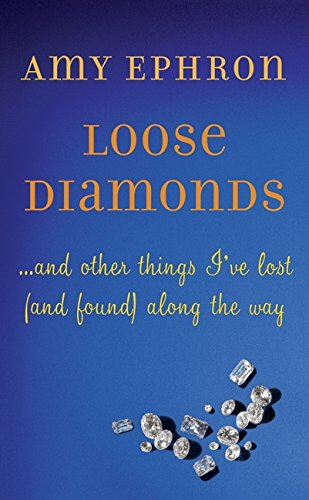 9780061958748: Loose Diamonds: ...and other things I've lost (and found) along the way
