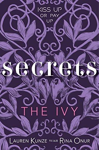 9780061960475: The Ivy: Secrets