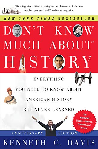 9780061960543: Don't Know Much about History: Everything You Need to Know about American History But Never Learned