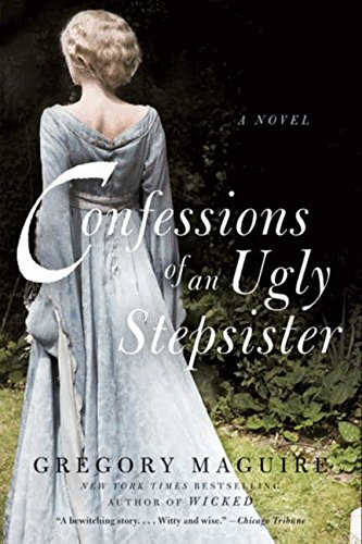 9780061960550: Confessions of an Ugly Stepsister: A Novel