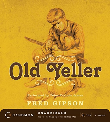 9780061960765: Old Yeller CD